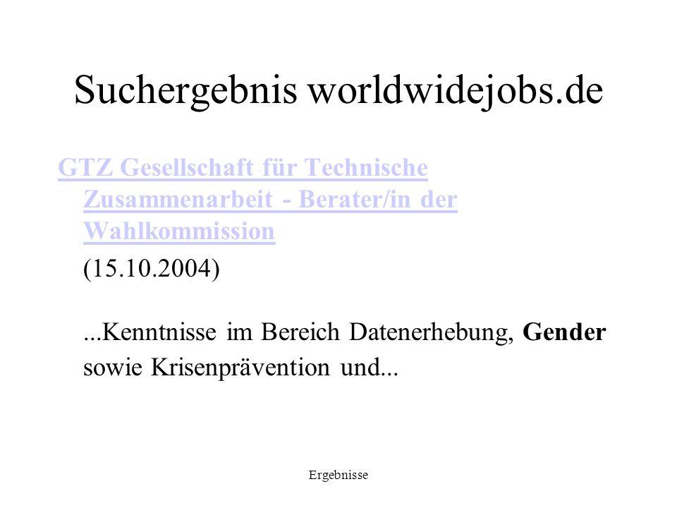 Ergebnisse Suchergebnis worldwidejobs.de GTZ Gesellschaft für Technische Zusammenarbeit - Berater/in der Wahlkommission (15.10.2004)...Kenntnisse im B