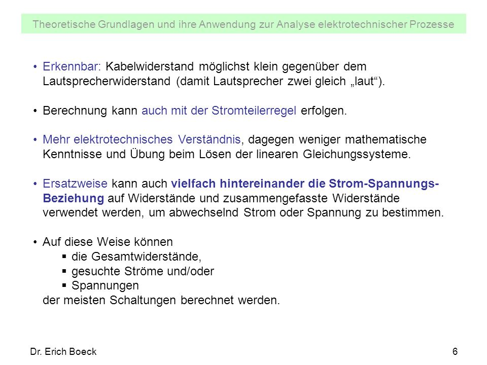 Theoretische Grundlagen und ihre Anwendung zur Analyse elektrotechnischer Prozesse Dr.