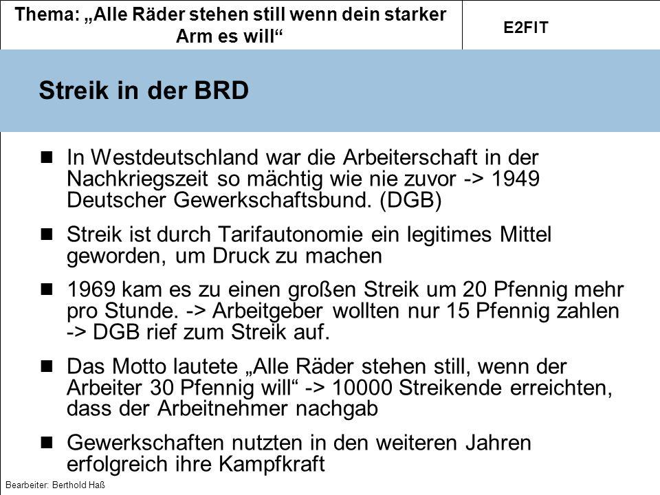 Thema: Alle Räder stehen still wenn dein starker Arm es will E2FIT Bearbeiter: Berthold Haß Gilt heute die Leitfrage noch.