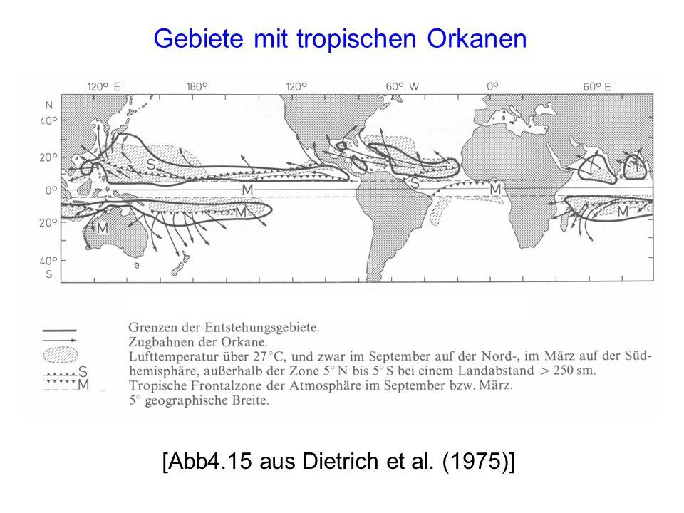 [Abb4.15 aus Dietrich et al. (1975)] Gebiete mit tropischen Orkanen