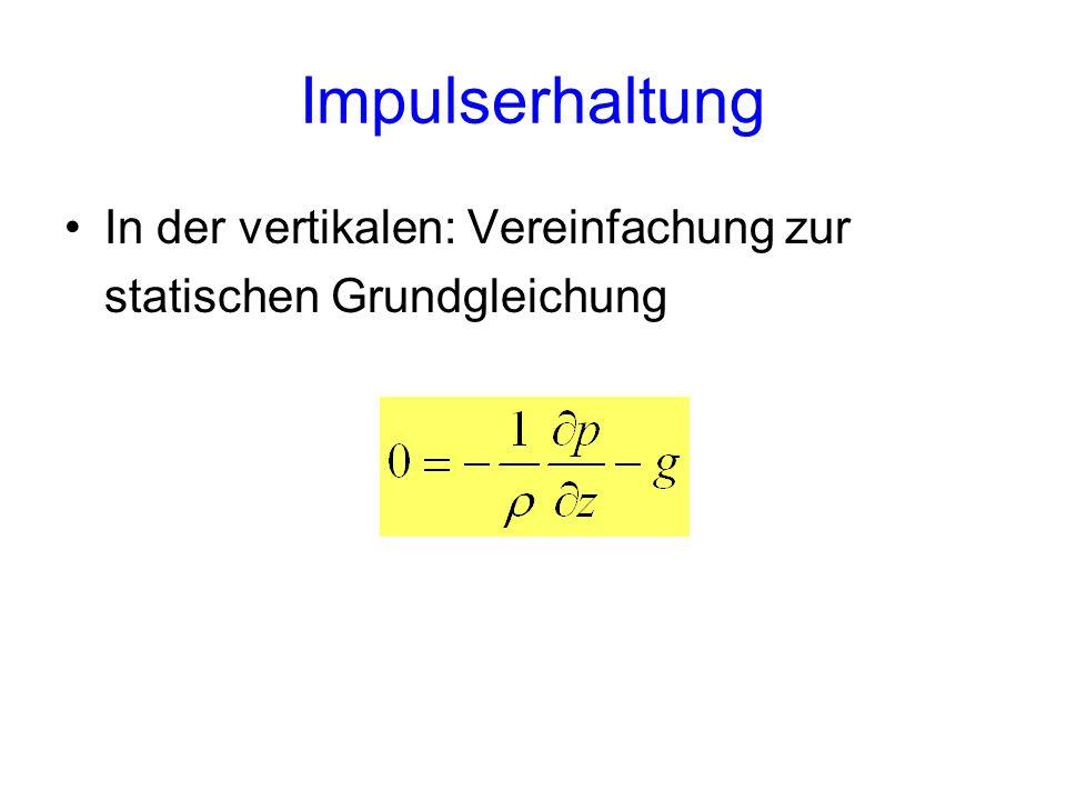 Impulserhaltung In der vertikalen: Vereinfachung zur statischen Grundgleichung