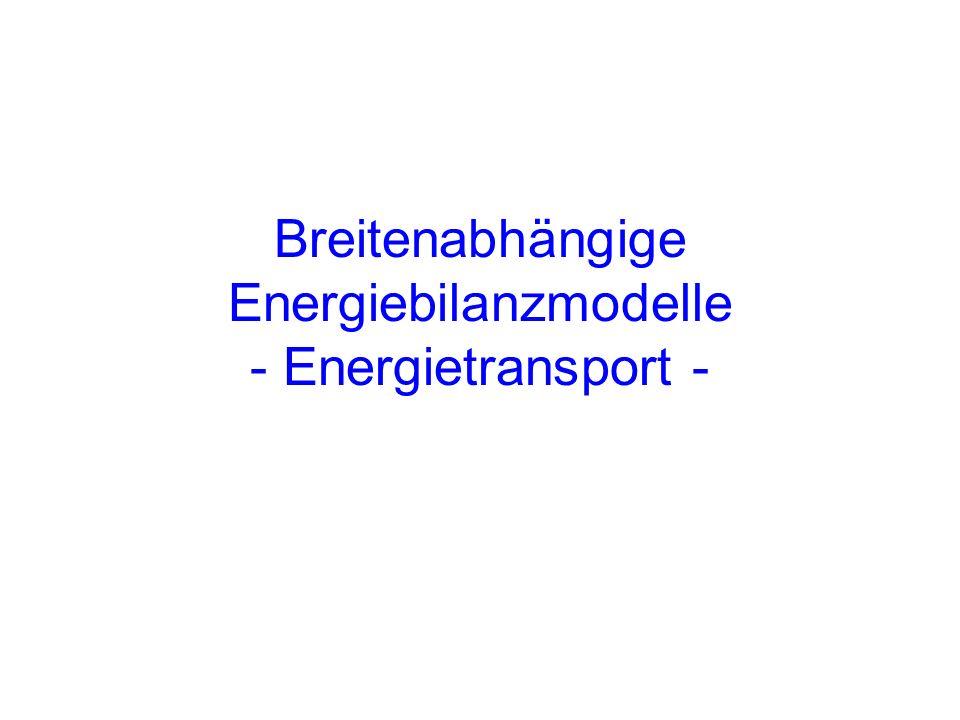 Breitenabhängige Energiebilanzmodelle - Energietransport -