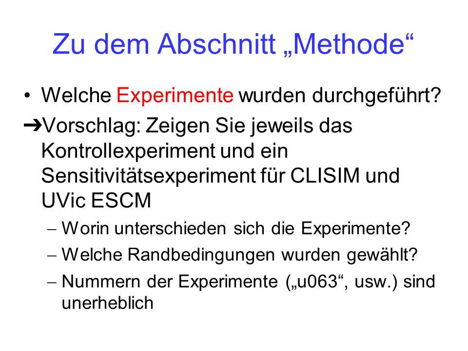 Zu dem Abschnitt Methode Welche Experimente wurden durchgeführt.