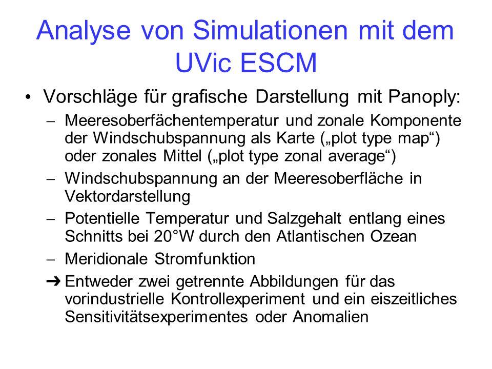 Analyse von Simulationen mit dem UVic ESCM Vorschläge für grafische Darstellung mit Panoply: Meeresoberfächentemperatur und zonale Komponente der Wind