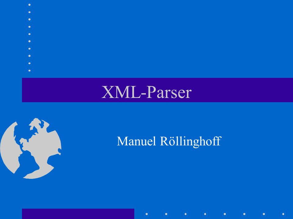 XP Autor James Clark: Technical Editor der XML- Spezifikation zwei Designziele: 100% konform zum XML-Standard und möglichst schnell dafür Einschränkungen: –kein validierender Parser, –Unterstützung nur von SAX 1.0 –keine DOM-Unterstützung –nur 4 character encodings –ErrorHandling brutal