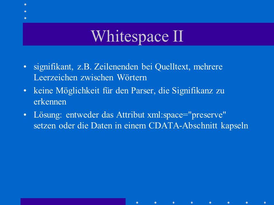 Whitespace II signifikant, z.B.
