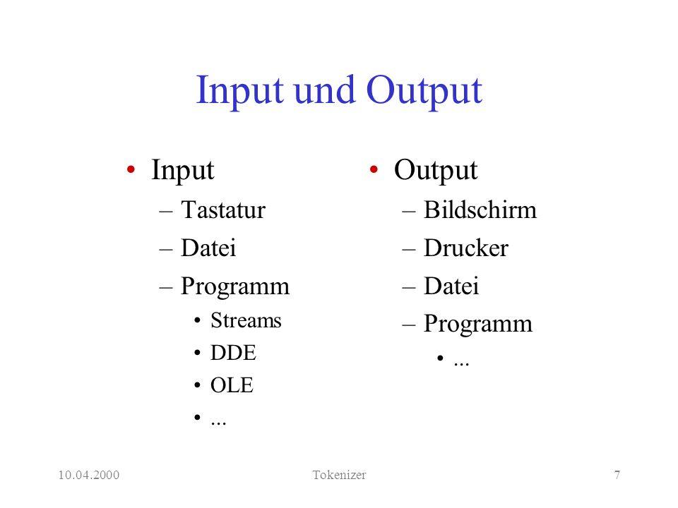 10.04.2000Tokenizer18 Sonderzeichen (Operatoren) o(o(SO)) --> [AO], {op(AO), list_text([AO],SO)}.