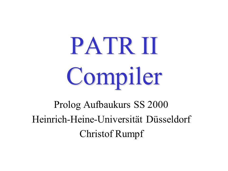 22.05.2000PATR II Compiler28 Notationskonventionen Instantiierungsmodus von Argumenten –Blau: Input-Argumente –Rot: Output-Argumente Cut –roter Cut .