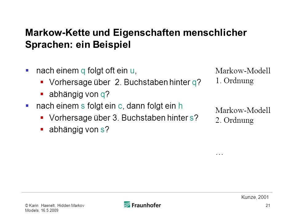 Markow-Kette und Eigenschaften menschlicher Sprachen: ein Beispiel nach einem q folgt oft ein u, Vorhersage über 2.