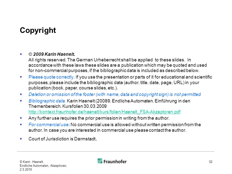 Copyright © 2009 Karin Haenelt. All rights reserved. The German Urheberrecht shall be applied to these slides. In accordance with these laws these sli