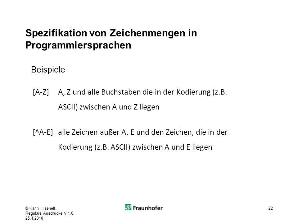Spezifikation von Zeichenmengen in Programmiersprachen [A-Z] A, Z und alle Buchstaben die in der Kodierung (z.B.