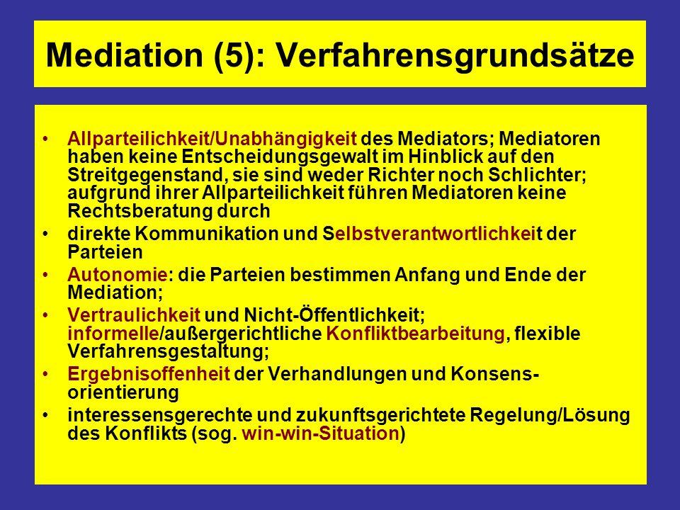 Mediation (5): Verfahrensgrundsätze Allparteilichkeit/Unabhängigkeit des Mediators; Mediatoren haben keine Entscheidungsgewalt im Hinblick auf den Str