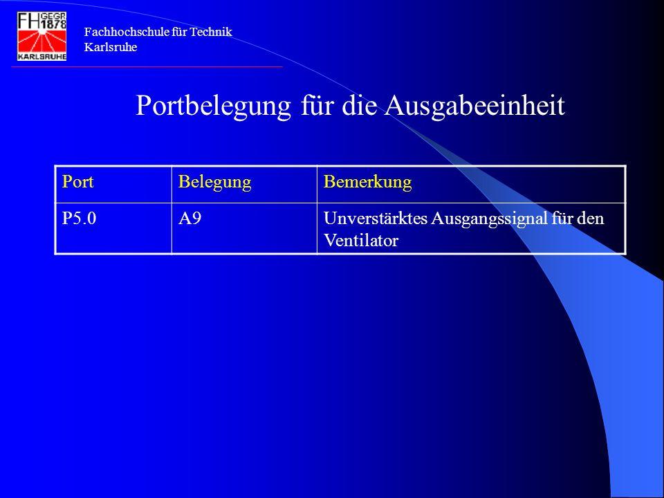 Fachhochschule für Technik Karlsruhe Einschalttemperatur des Lüfters - Durch die Verwendung des Mikrocontrollers kann die Einschalttemperatur des Lüfters frei programmiert werden.