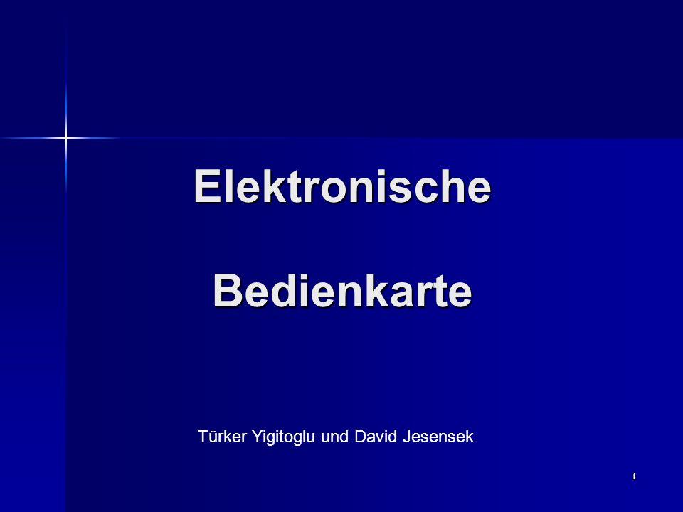 1 Elektronische Bedienkarte Türker Yigitoglu und David Jesensek