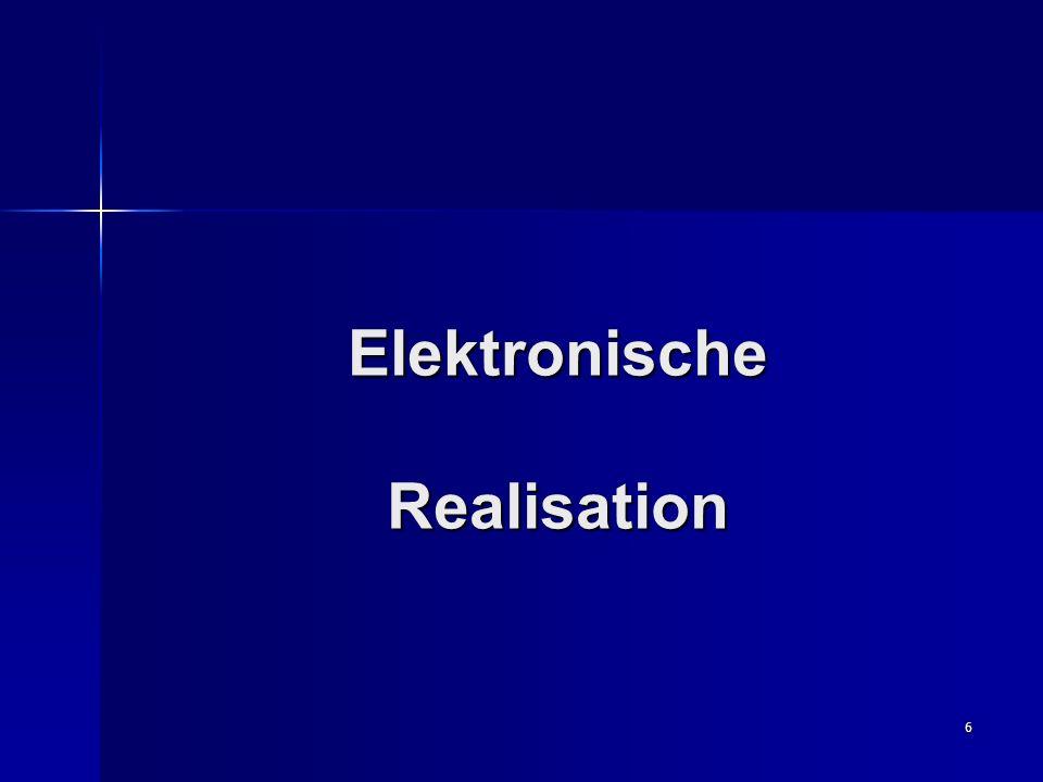 6 Elektronische Realisation