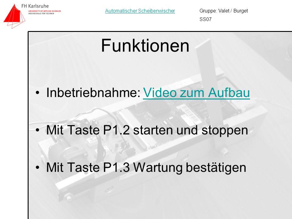12 Funktionen Inbetriebnahme: Video zum AufbauVideo zum Aufbau Mit Taste P1.2 starten und stoppen Mit Taste P1.3 Wartung bestätigen Gruppe: Valet / Bu
