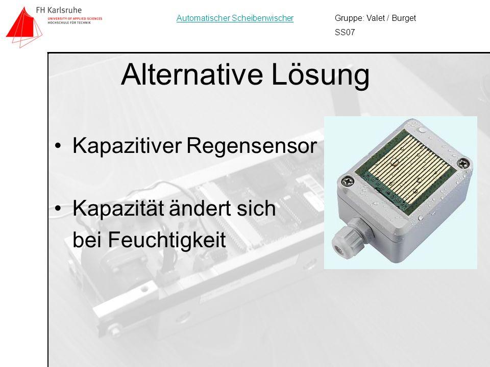 4 Alternative Lösung Gruppe: Valet / Burget SS07 Automatischer Scheibenwischer Kapazitiver Regensensor Kapazität ändert sich bei Feuchtigkeit