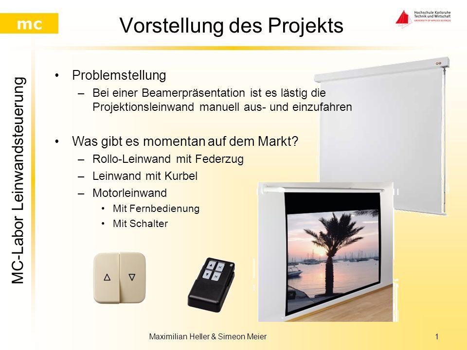 Maximilian Heller Simeon Meier Präsentation MC-Projekt Leinwandsteuerung