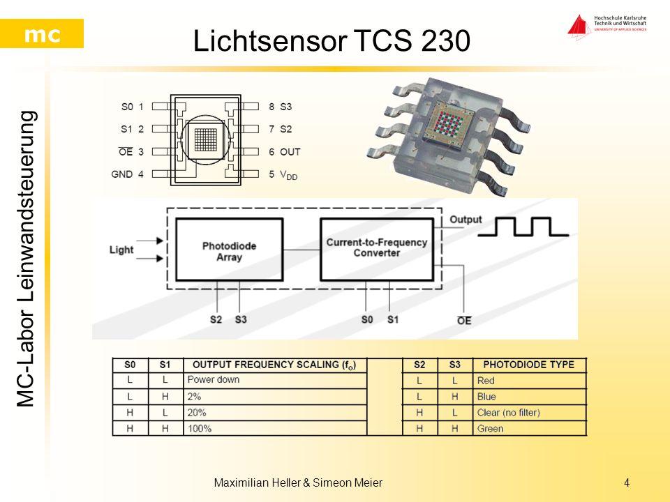 MC-Labor Leinwandsteuerung mc Maximilian Heller & Simeon Meier3 Auswahl des Lichtsensors Drei mögliche Lichtsensoren –Fotodiode –Fotowiderstand –CCD C
