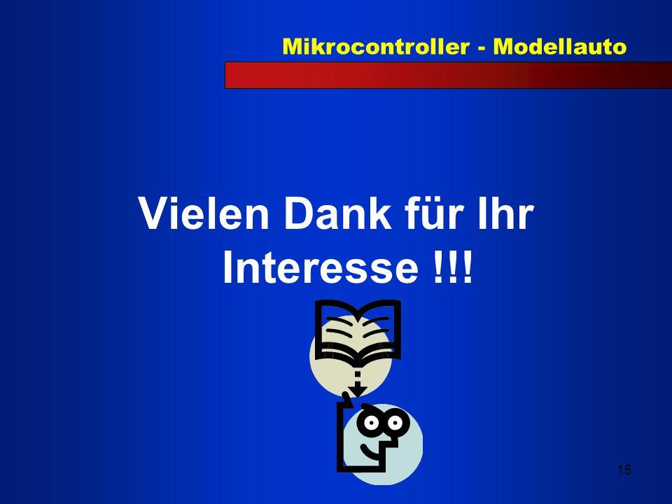 Mikrocontroller - Modellauto 15 Vielen Dank für Ihr Interesse !!!