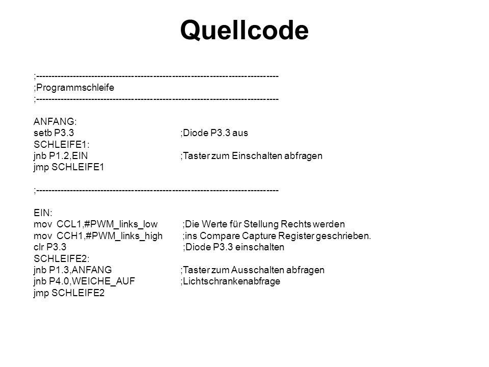 Quellcode ;------------------------------------------------------------------------------ ;Programmschleife ;-----------------------------------------