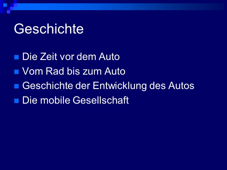 Geschichte Die Zeit vor dem Auto Vom Rad bis zum Auto Geschichte der Entwicklung des Autos Die mobile Gesellschaft