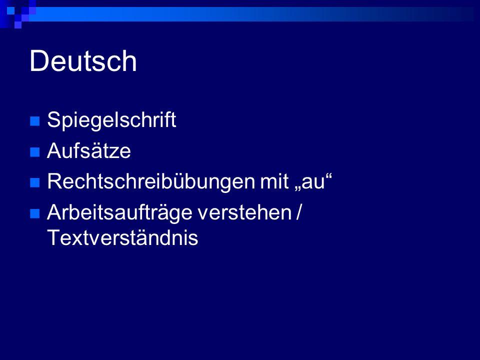 Deutsch Spiegelschrift Aufsätze Rechtschreibübungen mit au Arbeitsaufträge verstehen / Textverständnis