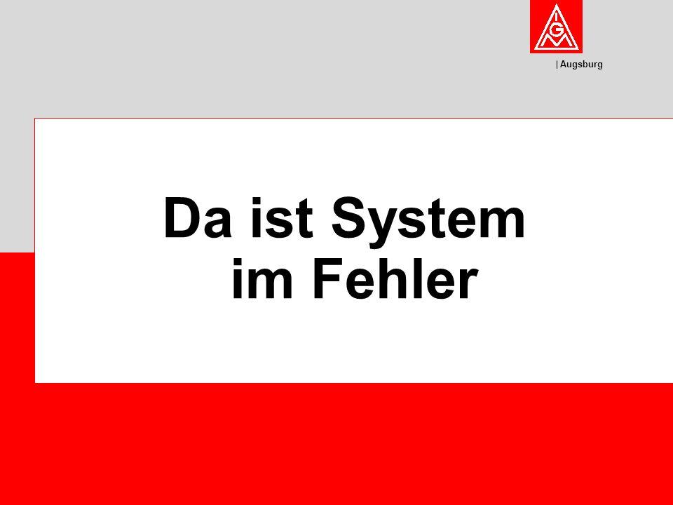 Augsburg Da ist System im Fehler