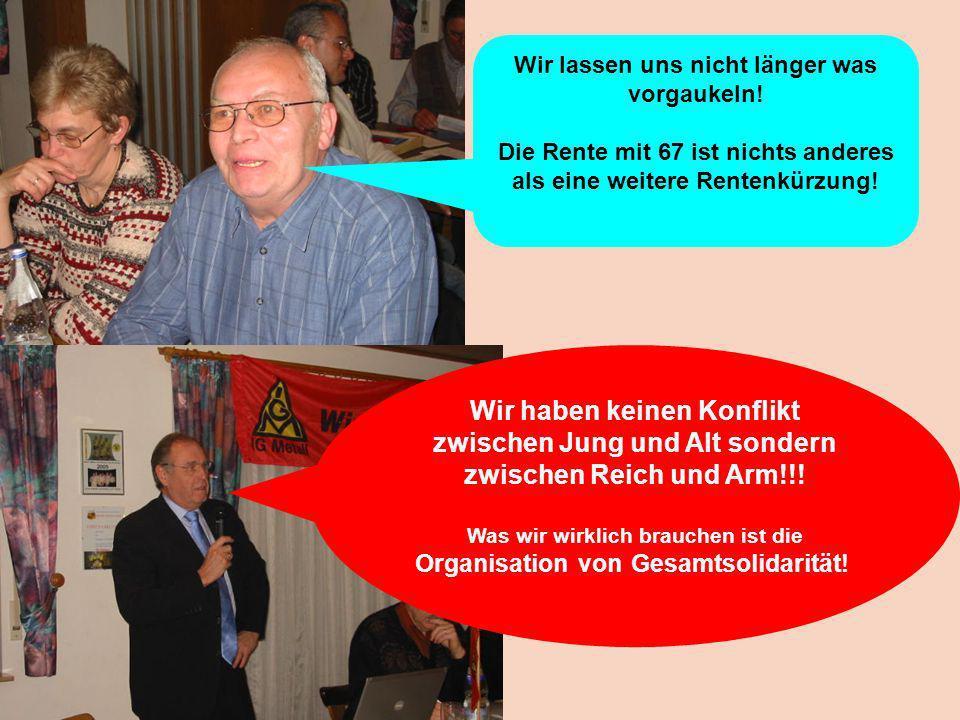 Arnold Möhrle zeigt mögliche Alternativen gegen die Rente 67 auf.