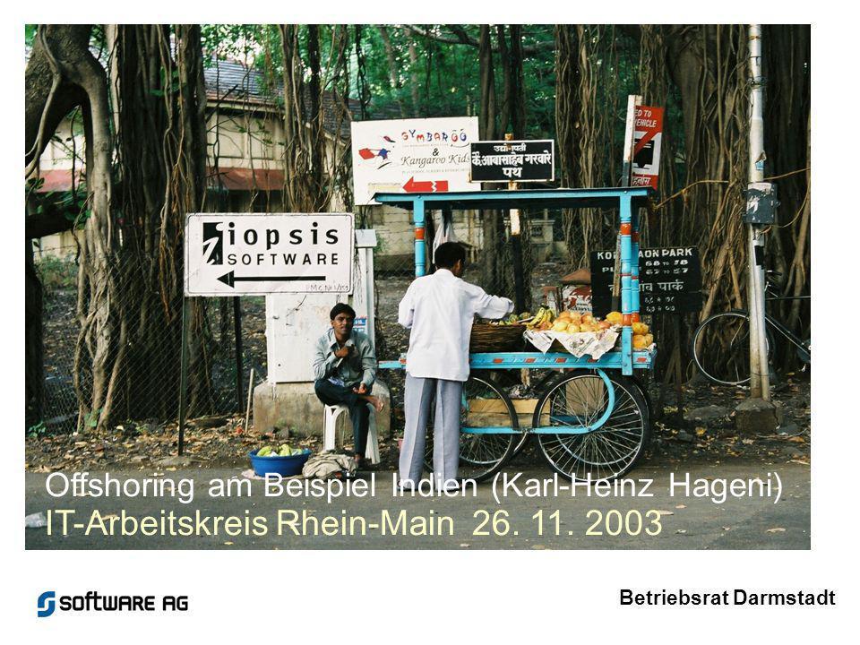 Offshoring am Beispiel Indien (Karl-Heinz Hageni) IT-Arbeitskreis Rhein-Main 26.