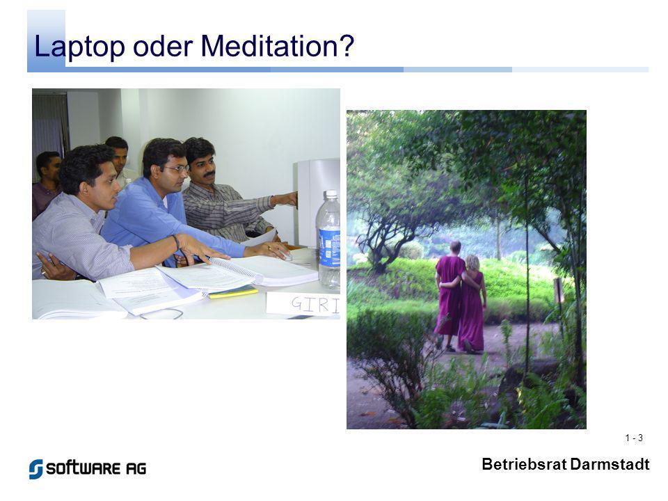 1 - 3 Betriebsrat Darmstadt Laptop oder Meditation