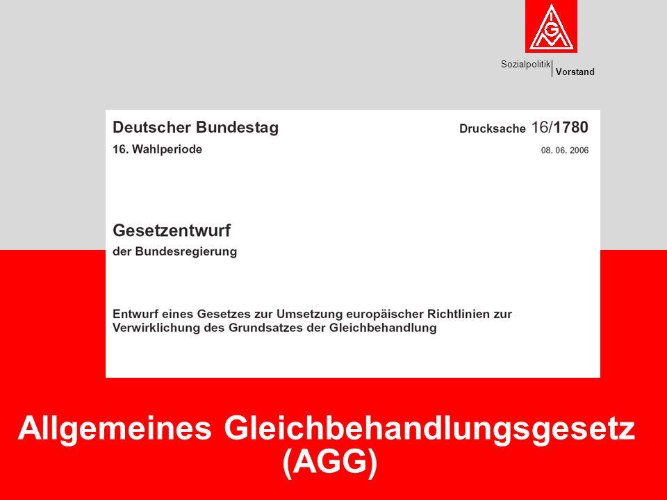 Sozialpolitik Vorstand 2FB Sozialpolitik Warum das AGG.
