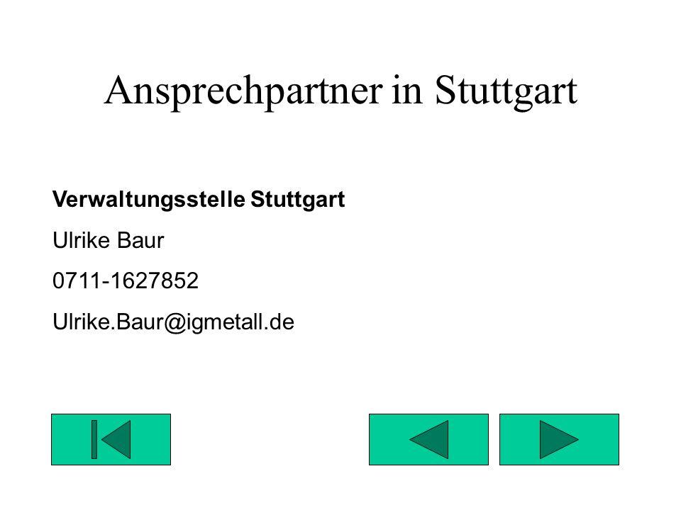 Ansprechpartner in Ludwigsburg Verwaltungsstelle Ludwigsburg Margarete Späth 07141-444612 Margarete.Spaeth@igmetall.de
