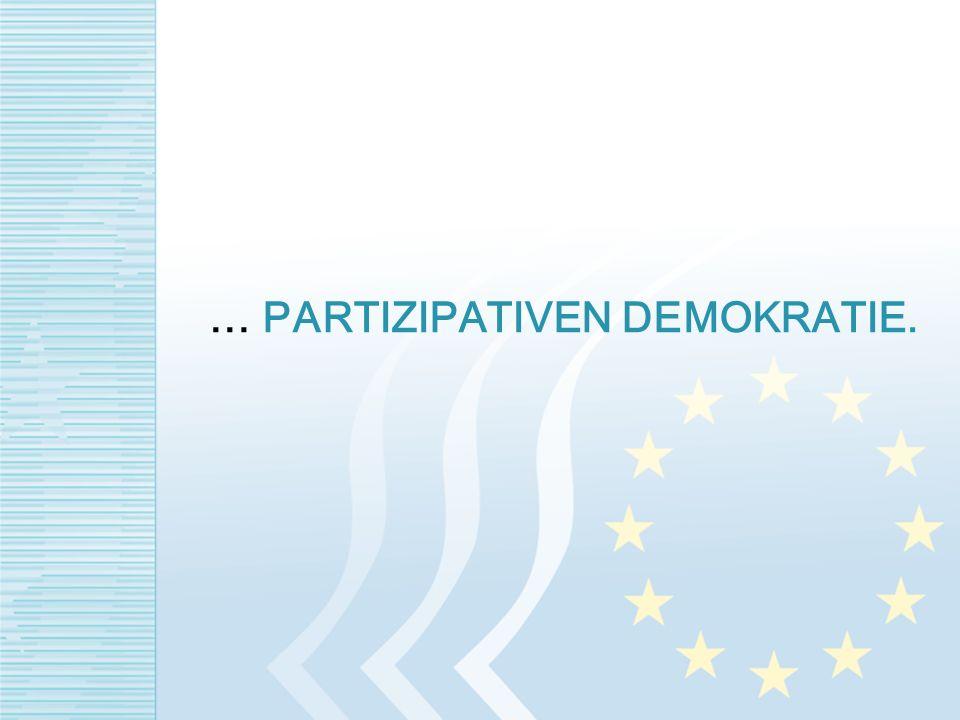 … PARTIZIPATIVEN DEMOKRATIE.
