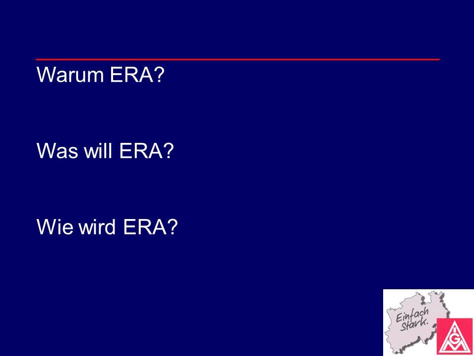 Warum ERA? Was will ERA? Wie wird ERA?