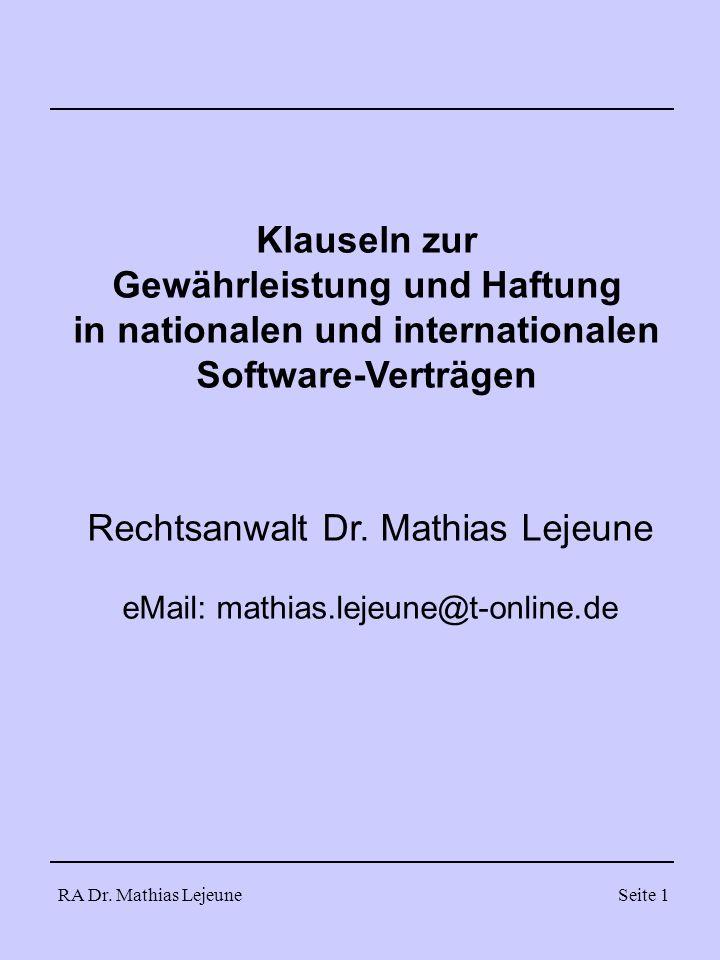 RA Dr.Mathias LejeuneSeite 32 Beispiel 3 Rechtsmängelhaftung 2.