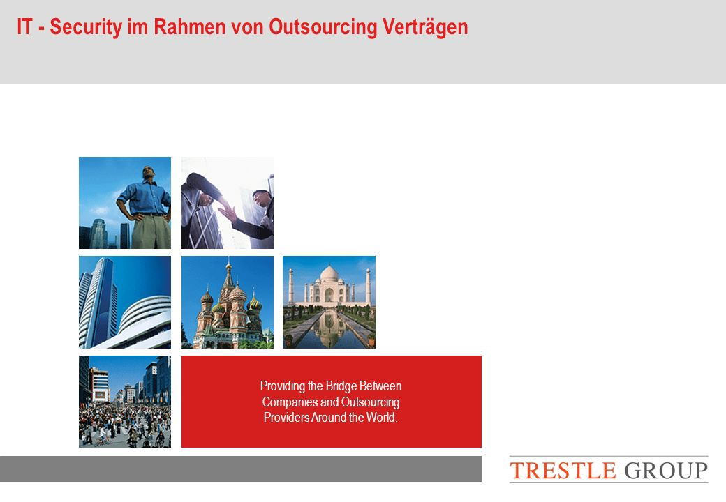 page 2 Outsourcing Services Table of Contents Trestle Group - Vorstellung Outsourcing – Ergebnisse einer Umfrage IT Security - Framework IT-Security am Beispiel ASP