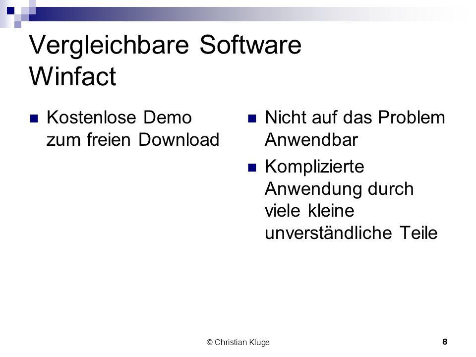 © Christian Kluge8 Vergleichbare Software Winfact Kostenlose Demo zum freien Download Nicht auf das Problem Anwendbar Komplizierte Anwendung durch vie