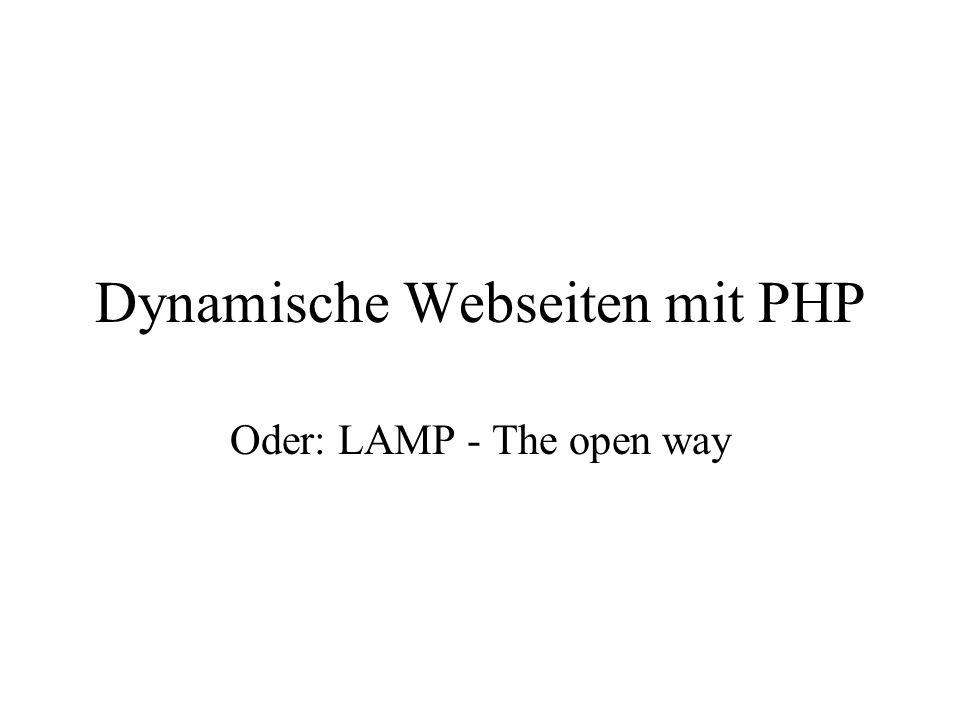 Überblick Dynamische Webseiten Entwicklung von PHP PHP an Beispielen Anbindung an mySQL Projekt Literatur: –Williams, Lane, Web database Applications with PHP and MySQL, OReilly, 2002 –Lerdorf, Tatroe, Programieren mit PHP, OReilly, 2003