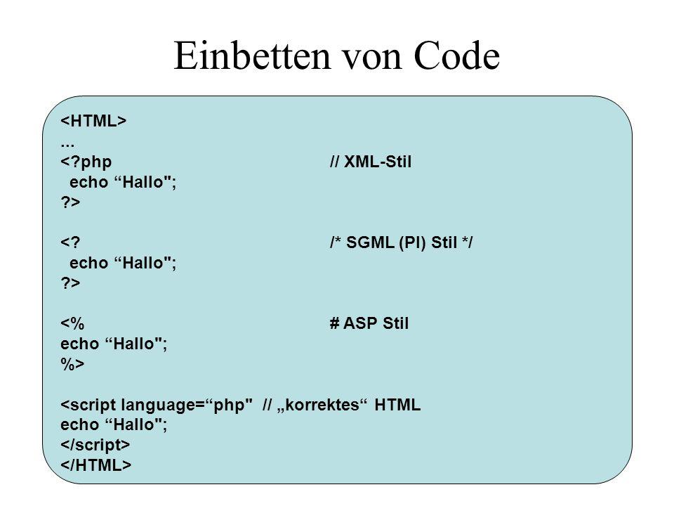 Syntax <?php $i = 0;// Variablen werden nicht deklariert echo $i;// Name beginnt mit $ echo $I;// undefiniert (Schreibweise), aber Echo $i;// funktioniert.