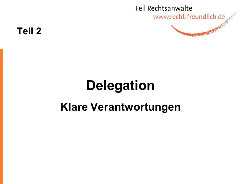Teil 2 Delegation Klare Verantwortungen