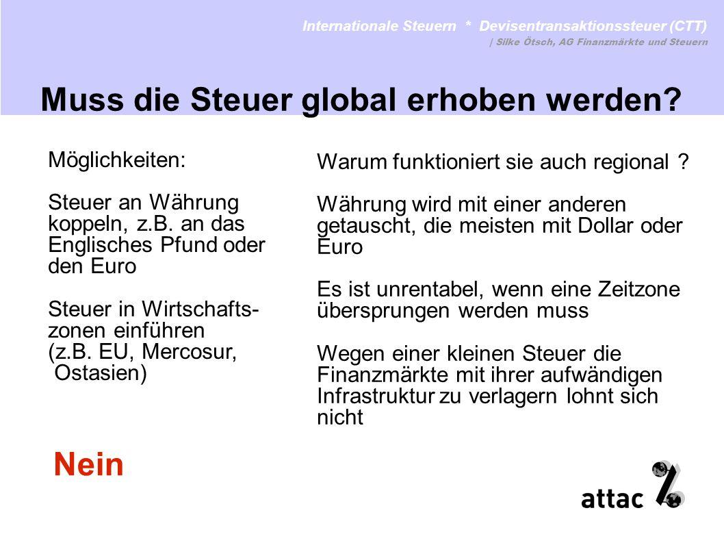Warum funktioniert sie auch regional ? Währung wird mit einer anderen getauscht, die meisten mit Dollar oder Euro Es ist unrentabel, wenn eine Zeitzon