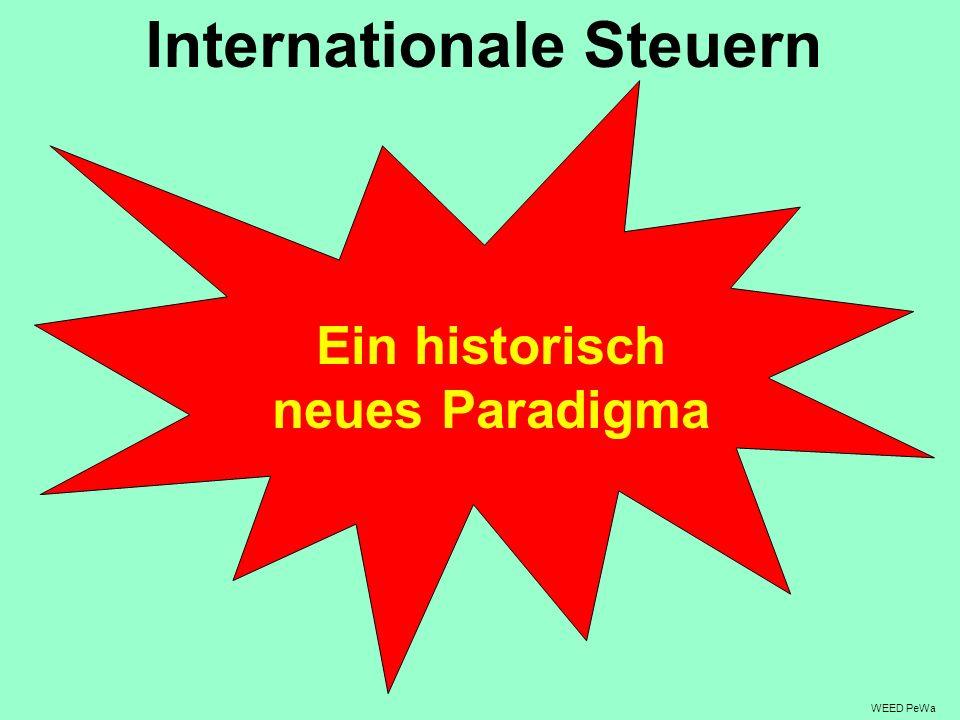 Internationale Steuern Ein historisch neues Paradigma WEED PeWa
