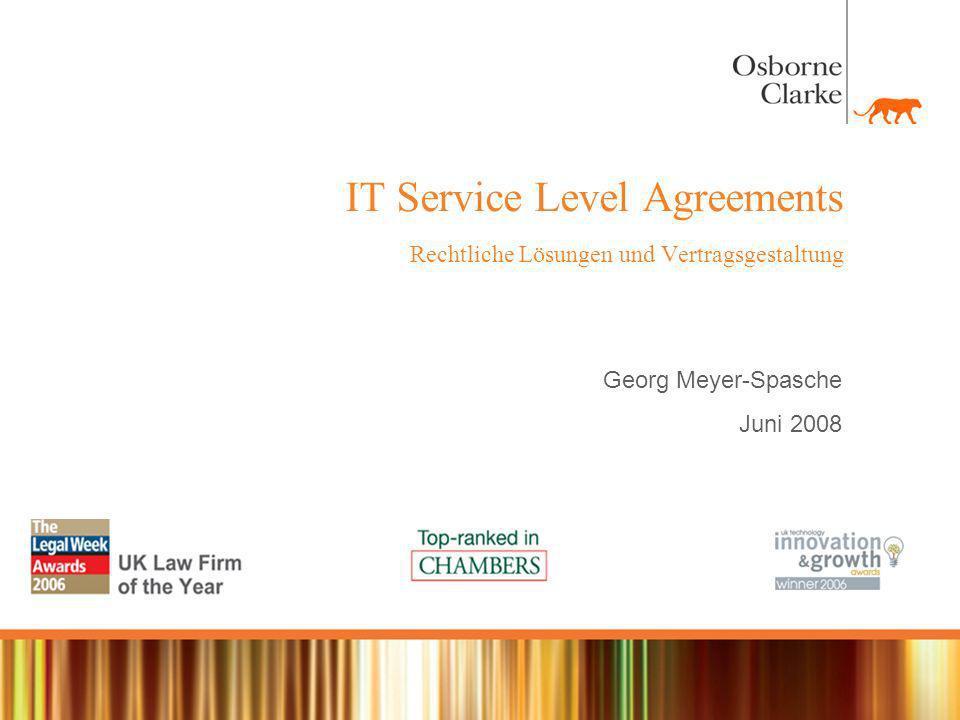 Outline 1.Begriff, Inhalt und Funktion von Service Level Agreements 2.Elemente eines Service Level Agreements 3.Sanktionen 4.Konsequenzen für die Vertragsgestaltung