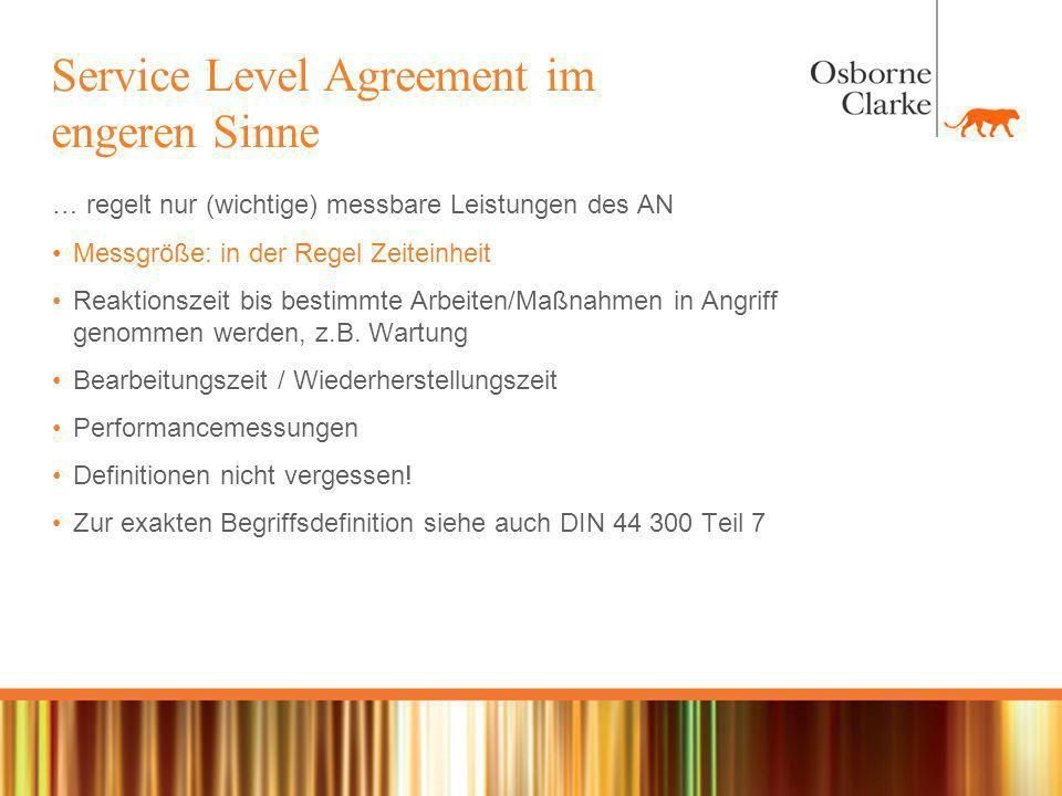 Beispiel - Service Level Agreement (Stichpunkte) Mitwirkungspflichten Verrechnung bzw.