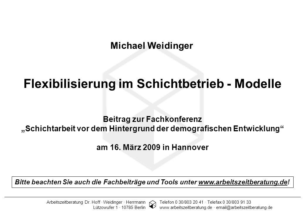Arbeitszeitberatung Dr. Hoff · Weidinger · Herrmann 1 Telefon 0 30/803 20 41 · Telefax 0 30/803 91 33 www.arbeitszeitberatung.de · email@arbeitszeitbe