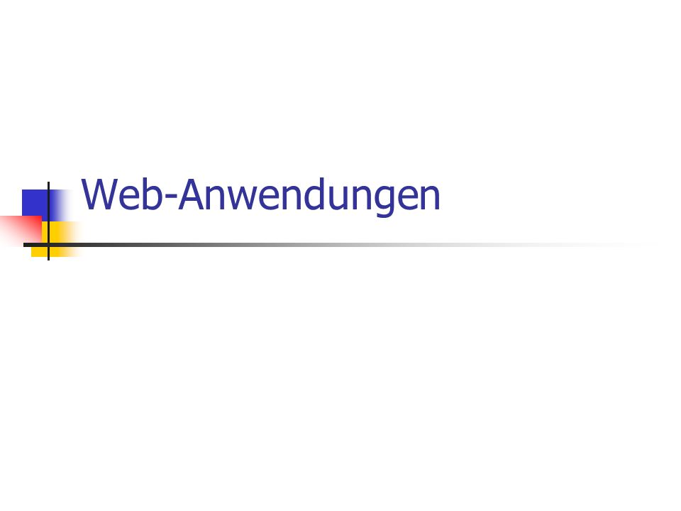 Web-DB-Kopplung, © Till Hänisch 2003,2005 Architektur Browser Webserver Servlet- Engine Servlet Browser Servlet- Engine mit eingebautem Webserver Servlet