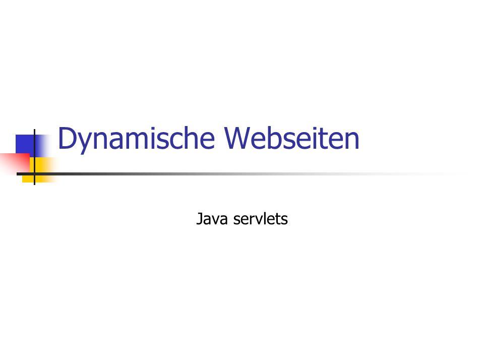 © till.haenisch@gmx.de Architektur Browser Webserver Servlet- Engine Servlet Browser Servlet- Engine mit eingebautem Webserver Servlet