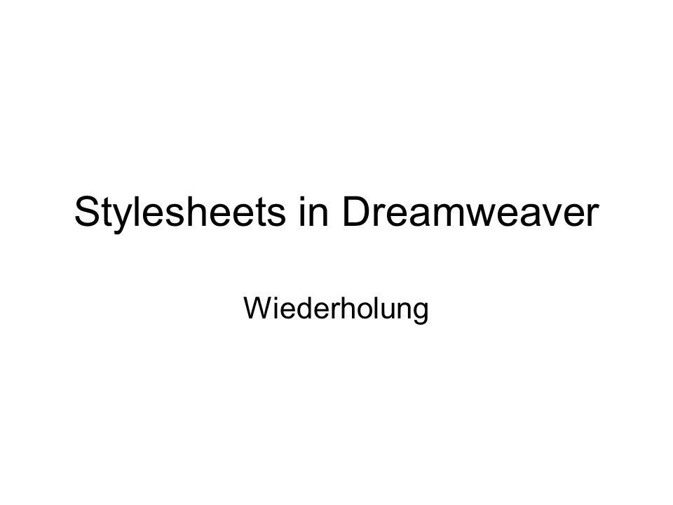 Stylesheets in Dreamweaver Wiederholung