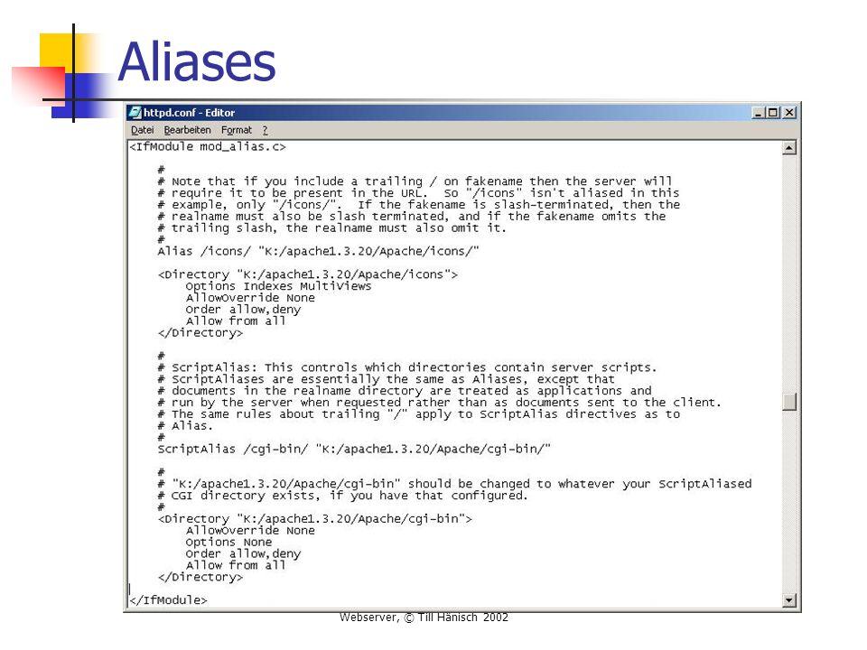 Webserver, © Till Hänisch 2002 Aliases